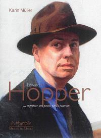 Edward Hopper : ... exprimer une pensée par la peinture