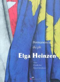 Elga Heinzen : permanence du pli
