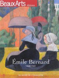 Emile Bernard : 1868-1941 : au Musée de l'Orangerie