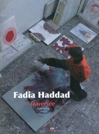 Fadia Haddad : traversée
