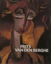 Frits Van den Berghe : 1883-1939
