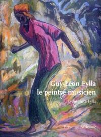 Guy-Léon Fylla : le peintre musicien