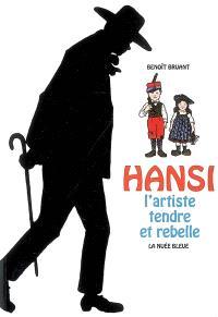 Hansi : l'artiste tendre et rebelle