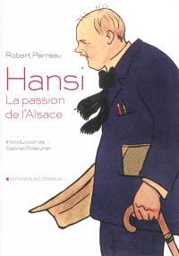Hansi : la passion de l'Alsace