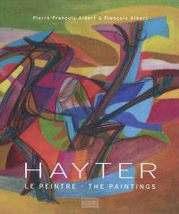 Hayter : le peintre = The paintings
