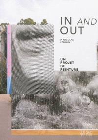 In and out, P. Nicolas Ledoux : un projet de peinture