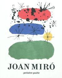 Joan Miro : peintre-poète