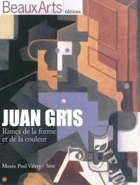 Juan Gris, rimes de la forme et de la couleur : Musée Paul Valéry, Sète