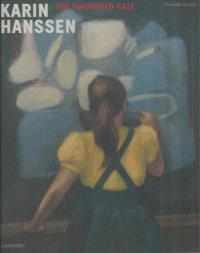 Karin Hanssen : the borrowed gaze
