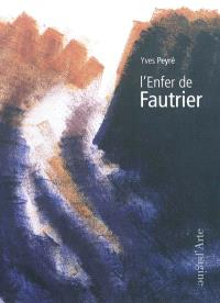 L'enfer de Fautrier