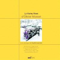 La Harley rose d'Olivier Mosset : livre-catalogue de Sophie Lacroix