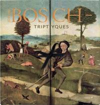 Jérôme Bosch : triptyques