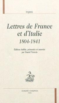 Lettres de France et d'Italie, 1804-1841