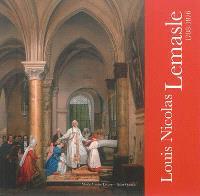 Louis Nicolas Lemasle, 1788-1876 : peintre du prince de Salerne : de l'atelier de David au Musée de Saint-Quentin