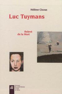 Luc Tuymans : relevé de la mort