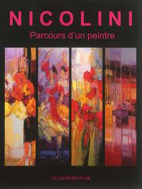 Nicolini : parcours d'un peintre