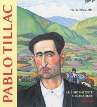 Pablo Tillac : le portraitiste des Basques