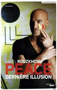 Peace : dernière illusion