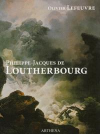 Philippe-Jacques de Loutherbourg : 1740-1812