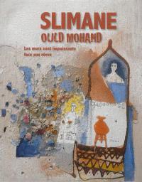 Slimane Ould Mohand : les murs sont impuissants face aux rêves