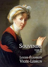 Souvenirs. Volume 2, 1789-1796