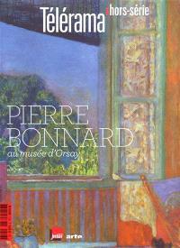 Télérama, hors série, Pierre Bonnard au musée d'Orsay