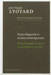 Textes dispersés = Miscellaneous texts. Volume 2, Artistes contemporains = Contemporary artists