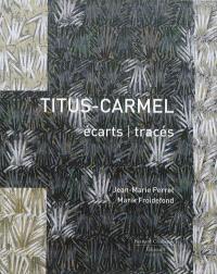 Titus-Carmel : écarts-tracés