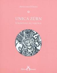 Unica Zürn ou L'écriture du vertige