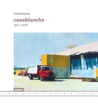 Zoneblanche : 1991-2006