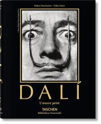 Salvador Dali, 1904-1989 : l'oeuvre peint