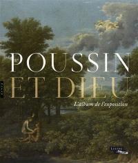 Poussin et Dieu : l'album de l'exposition