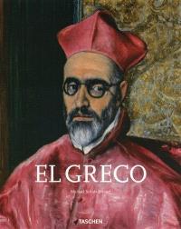 El Greco : le prophète des modernes, 1541-1614