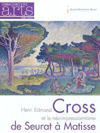 Henri Edmond Cross et le néo-impressionnisme : de Seurat à Matisse