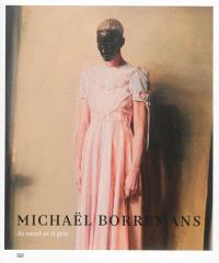 Michaël Borremans : as sweet as it gets