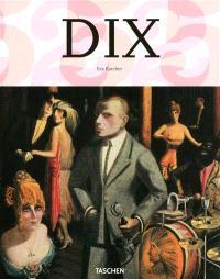 Otto Dix, 1891-1969 : je deviendrai célèbre, ou je serai honni