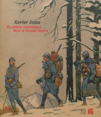 Xavier Josso : un artiste combattant dans la Grande Guerre