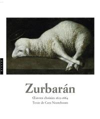 Zurbaran : oeuvres choisies 1625-1664