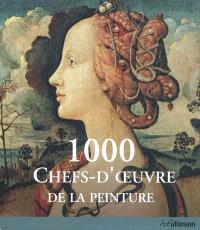 1.000 chefs-d'oeuvre de la peinture