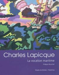 Charles Lapicque : la vocation maritime