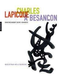 Charles Lapicque à Besançon : donation de Norbert Ducrot-Grandeyre : exposition, Besançon, Musée des beaux-arts et d'archéologie, du 28 janvier à fin avril 2011