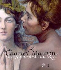 Charles Maurin : un symboliste du réel