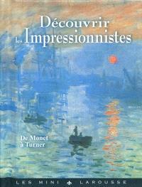 Découvrir les impressionnistes : de Monet à Turner