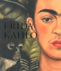 Frida Kahlo : la peintre et son oeuvre