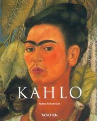 Frida Kahlo, 1907-1954 : souffrance et passion