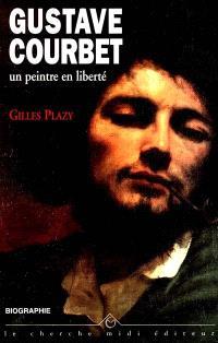Gustave Courbet : un peintre en liberté