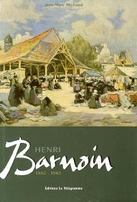 Henri Barnoin : 1882-1940