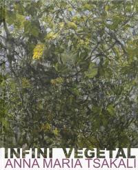 Infini végétal, Anna Maria Tsakali