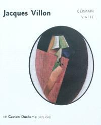 Jacques Villon, né Gaston Duchamp (1875-1963)