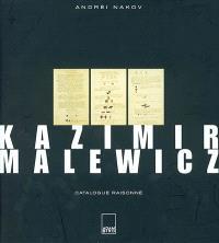 Kazimir Malewicz : catalogue raisonné